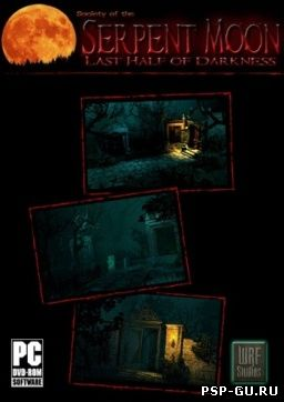 Last Half of Darkness: Society of the Serpent Moon [ENG] PC