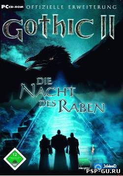 Gothic 2 + Night of the Raven / Готика 2 + Ночь Ворона [RUS]