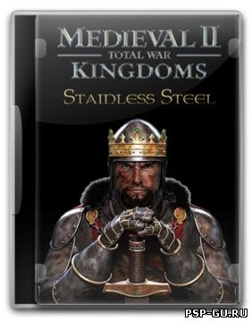 Medieval 2: Total War Stainless Steel (2007) [RUS]