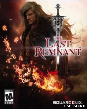 The Last Remnant [RUS]