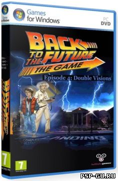 Back to the Future: The Game - Episode 4: Double Visions (2011) РС