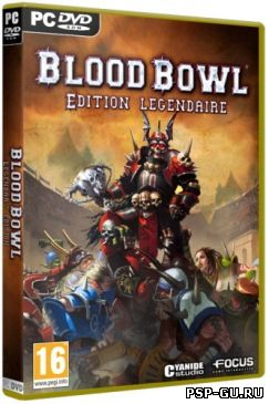 Blood Bowl: Легендарное издание / Blood Bowl: Legendary edition (2011/RUS) PC