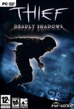 Thief - Deadly Shadows (2004) PC