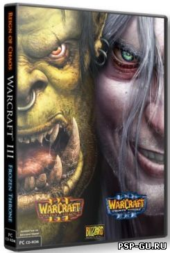 Warcraft 3 Reign Of Chaos / The Frozen Throne (2003/RUS) PC