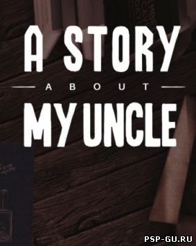 A Story About My Uncle (2012) PC