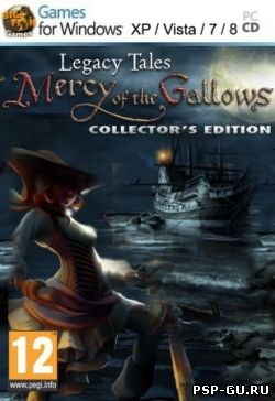 Legacy Tales: Mercy Of The Gallows (2013)