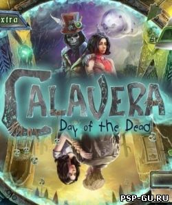 Calavera: The Day of the Dead (2013)