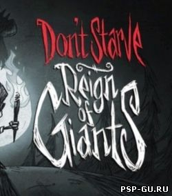 Dont Starve: Reign of Giants (2014)