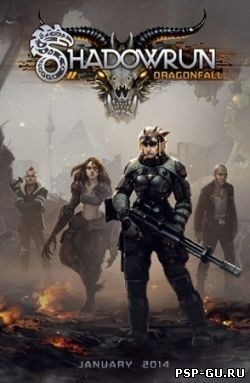 Shadowrun Dragonfall (2014)