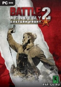 Battle Academy 2: Eastern Front (2014)
