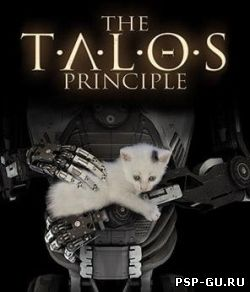 The Talos Principle (2014)